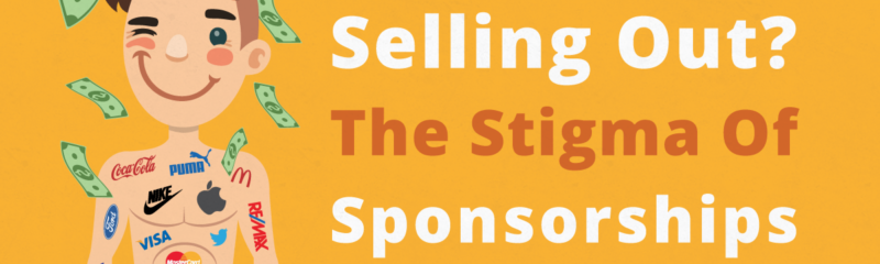 Selling Out? The Stigma of Sponsorships