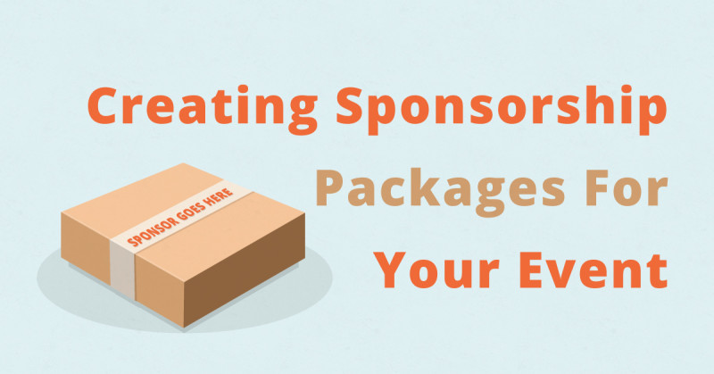 Creating Sponsorship Packages for Your Event